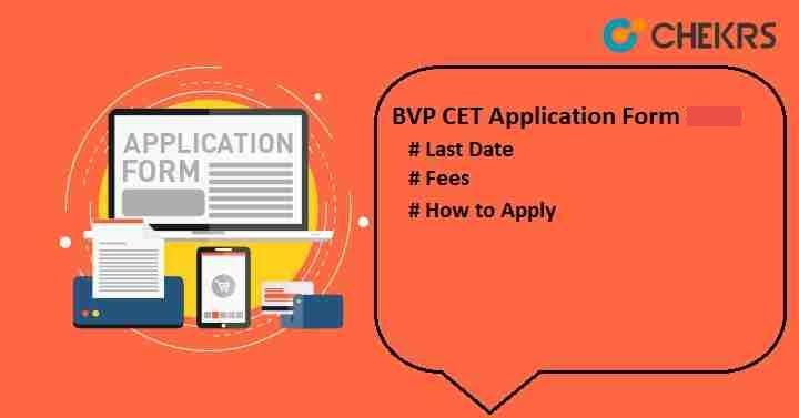 BVP CET 2021 Application form