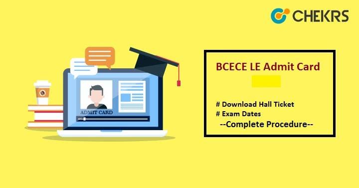BCECE LE Admit Card 2021