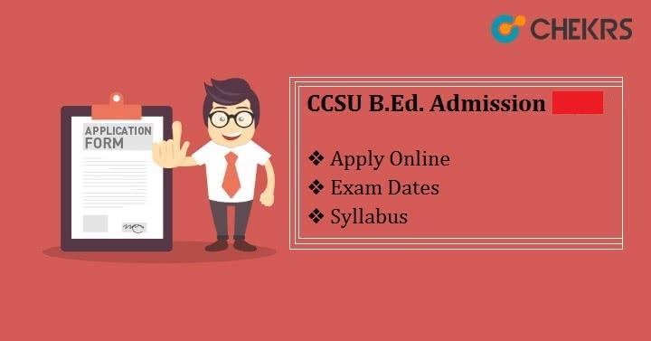 CCSU B.Ed. Admission 2021