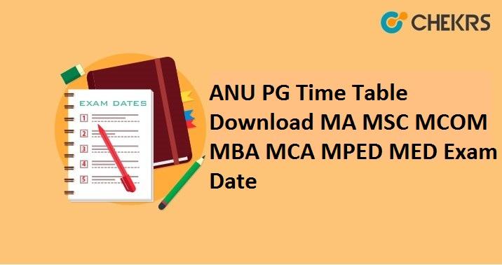 ANU PG Time Table 2021