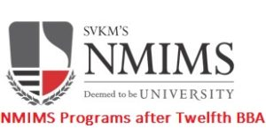 NMIMS Programs after Twelfth BBA 2017