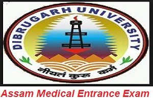 Assam Medical Entrance Exam 2017