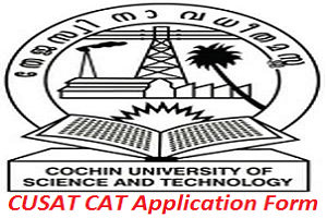 CUSAT CAT Application Form 2017