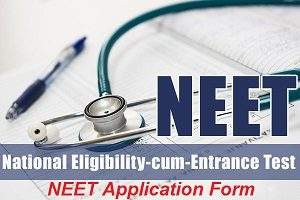 NEET Application Form 2017
