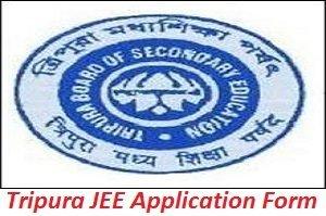 Tripura JEE Application Form 2017