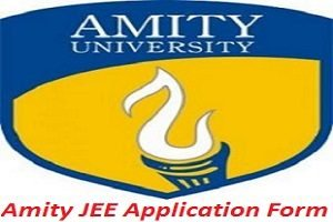 Amity JEE Application Form 2017