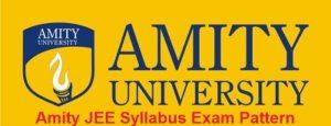 Amity JEE Syllabus Exam Pattern 2017