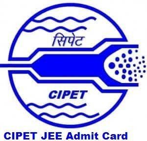 CIPET JEE Admit Card 2017
