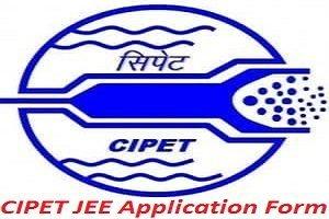 CIPET JEE Application Form 2017