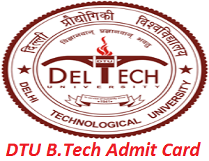 DTU B.Tech Admit Card 2017