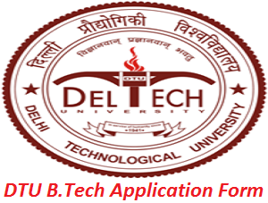 DTU B.Tech Application Form 2017
