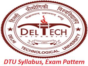 DTU B.Tech Syllabus, Exam Pattern 2017
