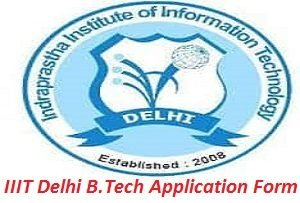 IIIT Delhi Engineering Entrance Exam Application Form 2017