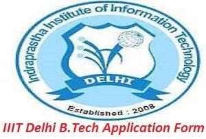 IIIT Delhi Engineering Entrance Exam Application Form 2017