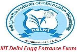 IIIT Delhi Engineering Entrance Exam 2017