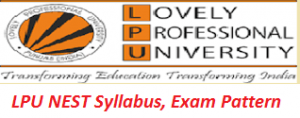 LPU NEST Syllabus, Exam Pattern 2017