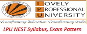LPU NEST Syllabus, Exam Pattern 2017