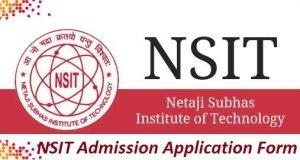 NSIT Admission Application Form 2017