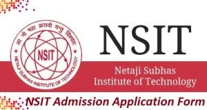 NSIT Admission Application Form 2017