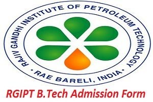 RGIPT B.Tech Admission Application Form 2017