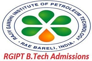 RGIPT B.Tech Admissions 2017