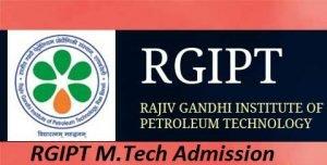 RGIPT M.Tech Admission 2017