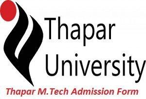 Thapar M.Tech Admission Application Form 2017