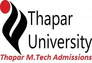 Thapar M.Tech Admissions 2017