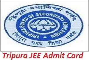 Tripura JEE Admit Card 2017