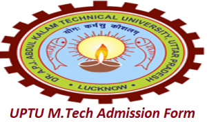 UPTU M.Tech Admission Application Form 2017