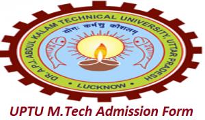 UPTU M.Tech Admission Application Form 2017