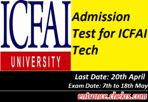 Admission Test for ICFAI Tech 2017