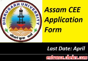 Assam CEE Application Form 2017
