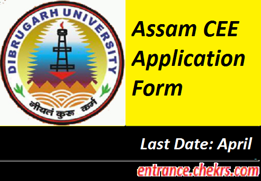 Assam CEE Application Form 2017