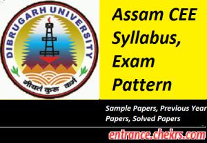 Assam CEE Syllabus Exam Pattern 2017