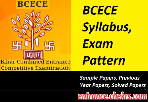 BCECE Syllabus Exam Pattern 2017