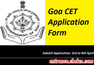 Goa CET Application Form 2017