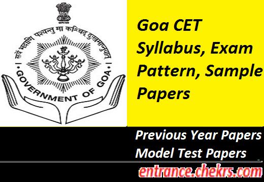 Goa CET Syllabus, Exam Pattern 2017