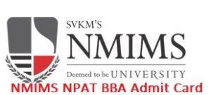 NMIMS NPAT BBA Admit Card 2017