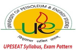 UPESEAT 2017 Syllabus, Exam Pattern