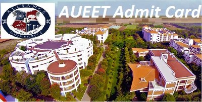 AUEET Admit Card 2017