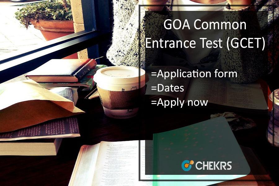 GCET Goa Application form, Dates, Eligibility, Syllabus & Exam pattern