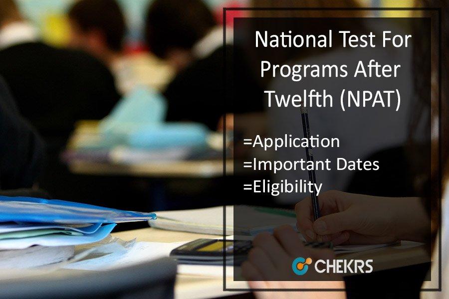 NMIMS NPAT - Dates, Application Process, Syllabus, Result