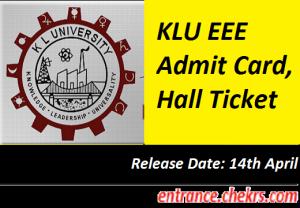 KLU EEE Admit Card 2017
