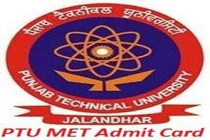 PTU MET Admit Card 2017