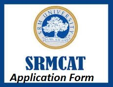 SRMCAT Application Form 2017