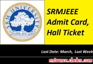 SRMJEEE Admit Card 2017