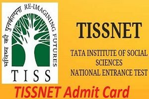 TISSNET Admit Card 2017