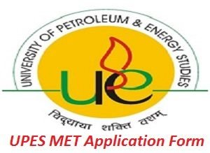 UPES MET Application Form 2017