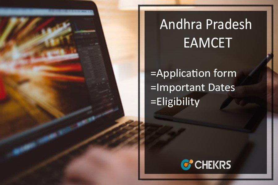 AP EAMCET Application Form, Exam Dates, Syllabus & Exam Pattern